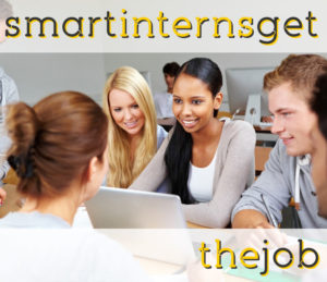 4 Things Smart Interns Do to Get Themselves a Job Offer