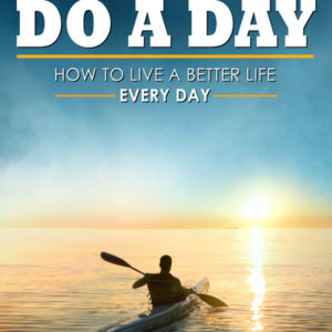 Do a Day – Signed Paperback