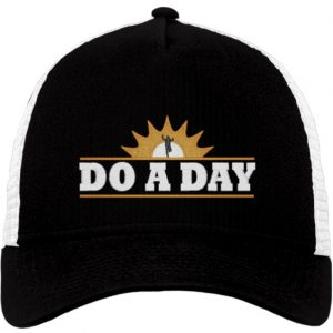 Do a Day Embroidered Snap-Back Trucker Hat