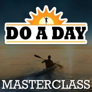 Do a Day Masterclass