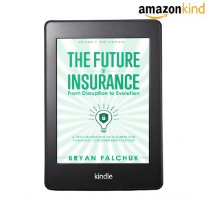 The Future of Insurance Volume II. The Startups – Kindle