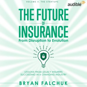 The Future of Insurance Volume II. The Startups – Audible
