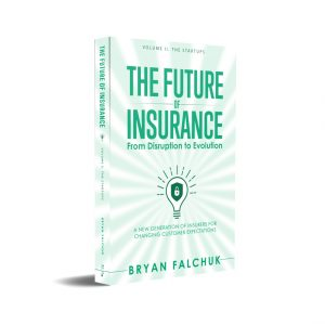 The Future of Insurance Volume 2. The Startups – Preorder Signed Paperback
